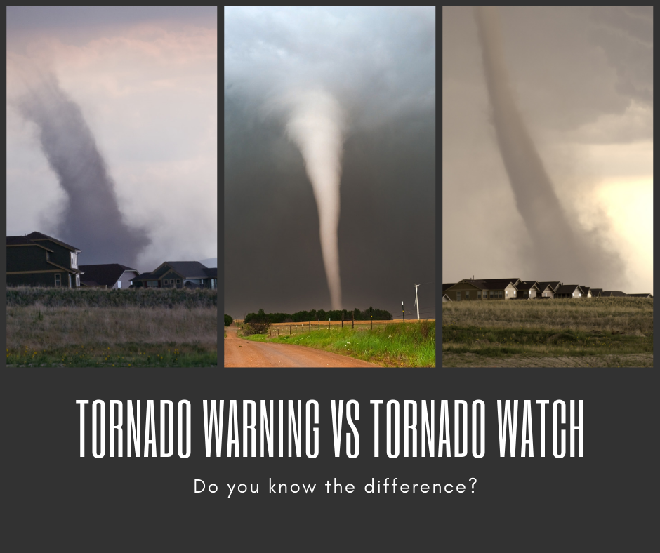 Tornado Watch vs Tornado Warning.  Do you Know the Difference?